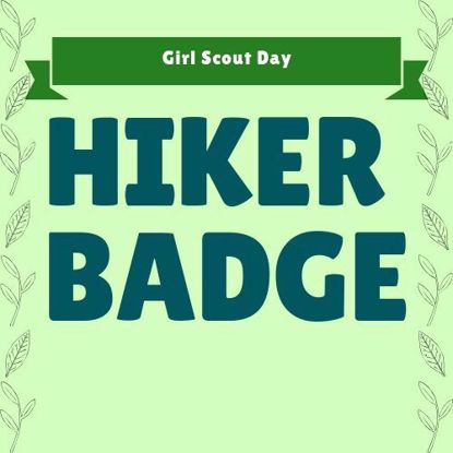 Girl Scout Day: Hiker Badge