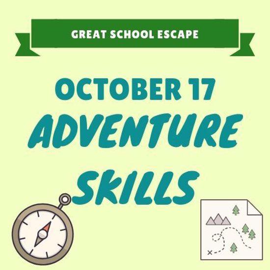 October 17: Adventure Skills